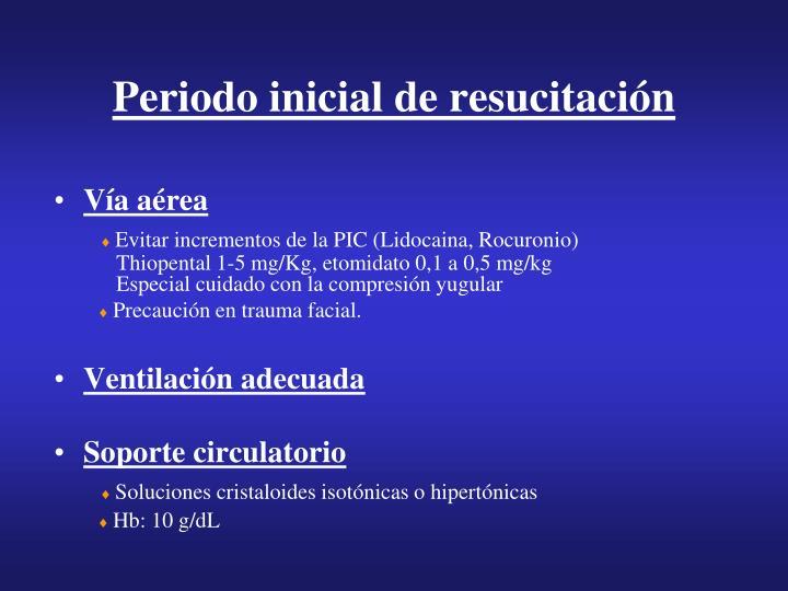 Periodo inicial de resucitación