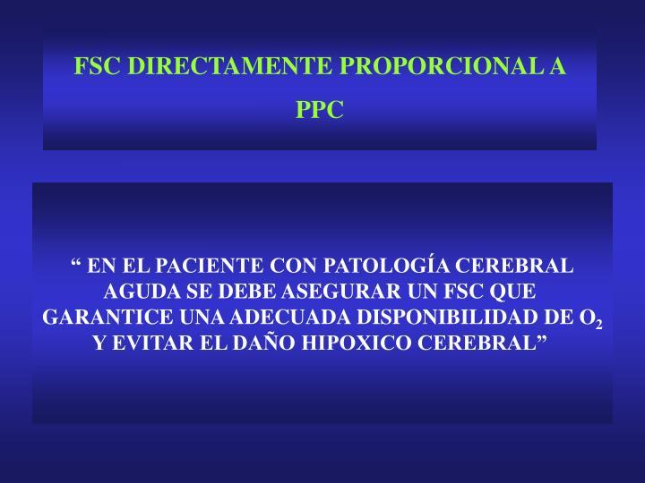 FSC DIRECTAMENTE PROPORCIONAL A PPC