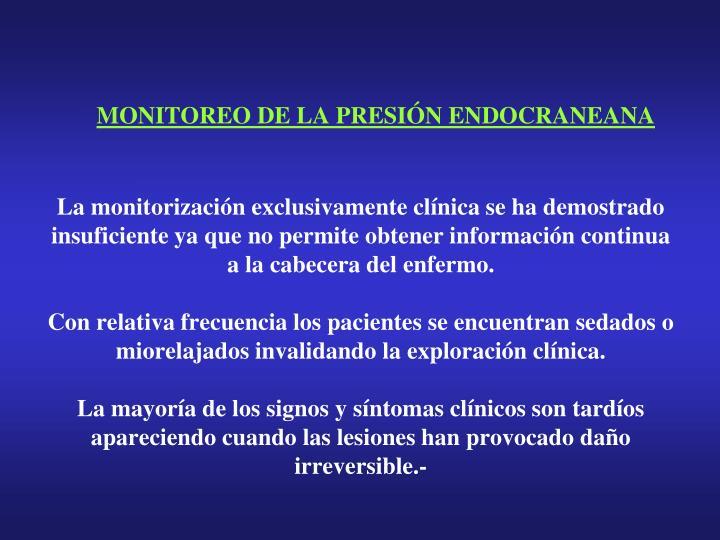 MONITOREO DE LA PRESIÓN ENDOCRANEANA