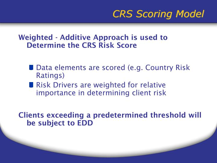 Weighted - Additive Approach is used to Determine the CRS Risk Score