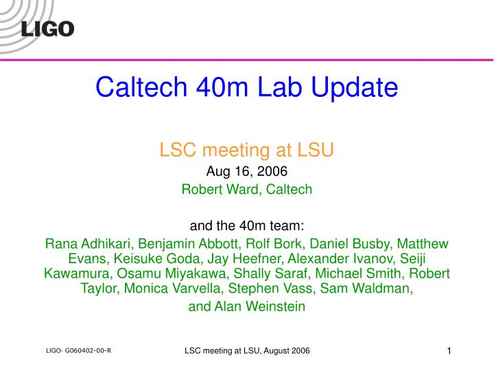 Caltech 40m Lab Update