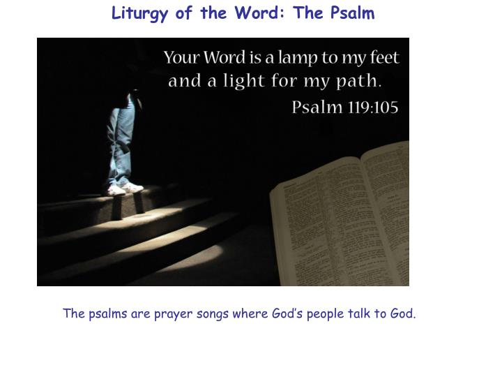 Liturgy of the Word: The Psalm