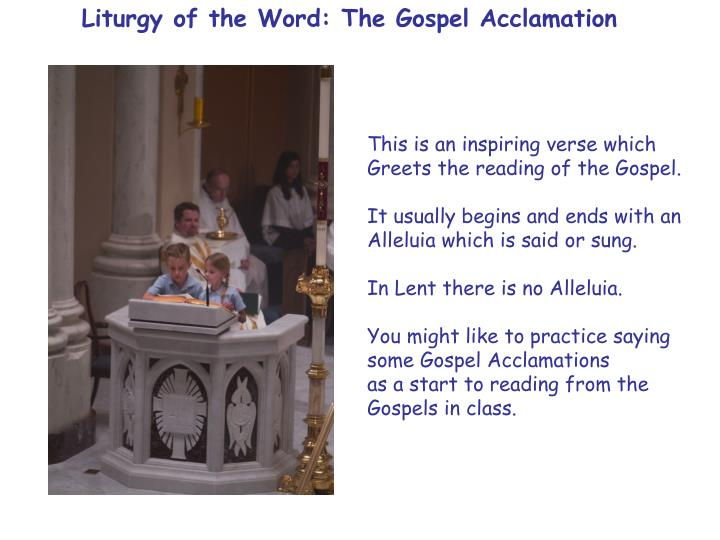 Liturgy of the Word: The Gospel Acclamation