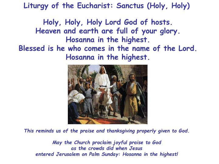 Liturgy of the Eucharist: Sanctus (Holy, Holy)