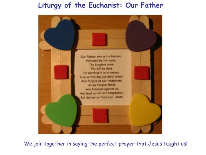 Liturgy of the Eucharist: Our Father