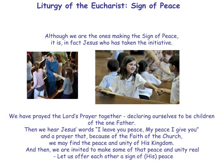 Liturgy of the Eucharist: Sign of Peace