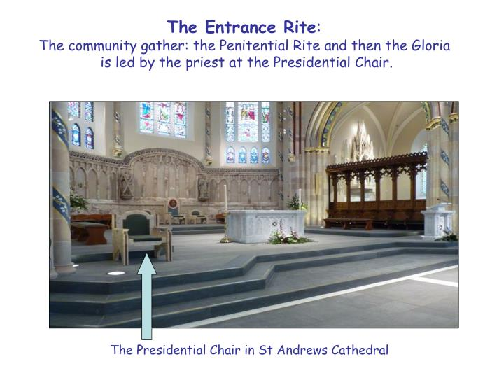 The Entrance Rite