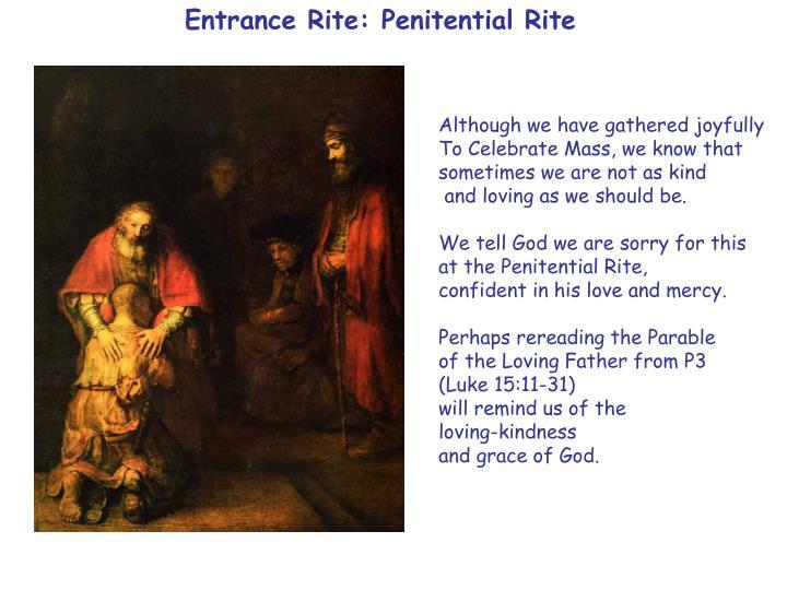 Entrance Rite: Penitential Rite