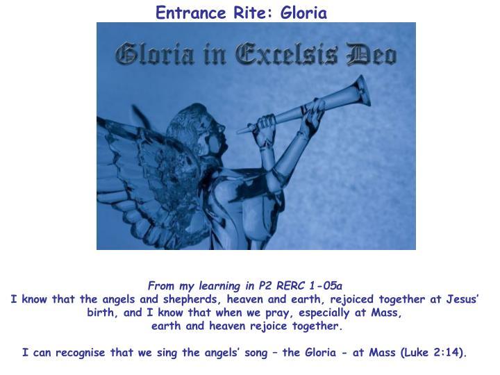 Entrance Rite: Gloria
