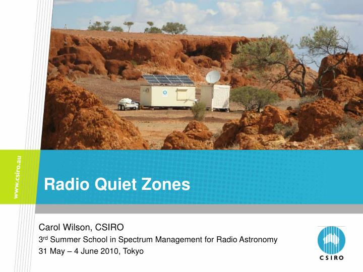 Radio quiet zones