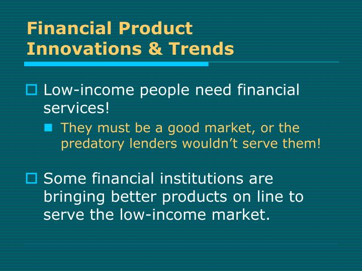 Financial product innovations trends1
