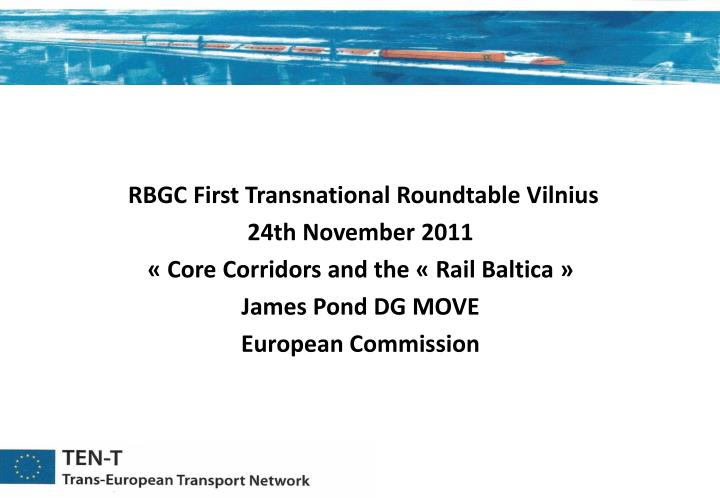 RBGC First Transnational Roundtable Vilnius
