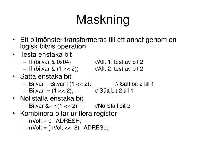 Maskning
