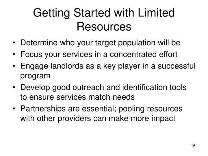 Getting Started with Limited Resources