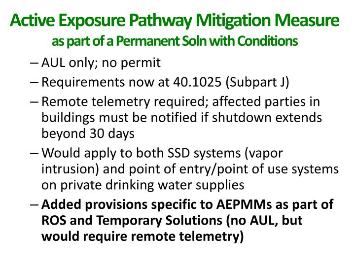 Active Exposure Pathway Mitigation Measure