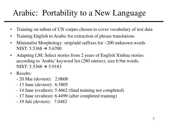 Arabic:  Portability to a New Language