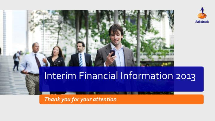 Interim Financial Information 2013