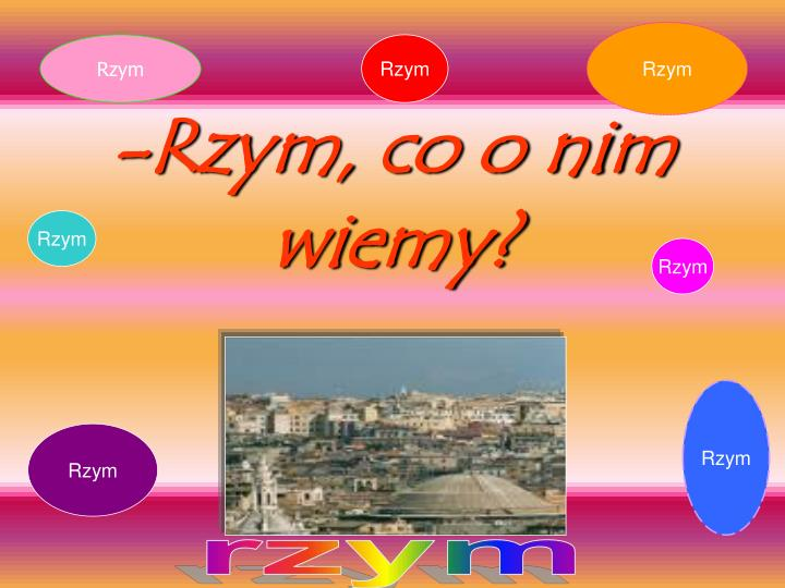 Rzym co o nim wiemy