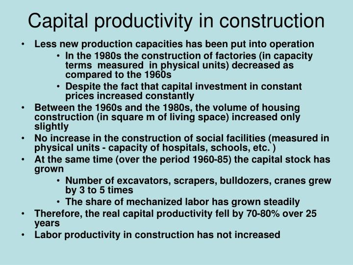Capital productivity in construction