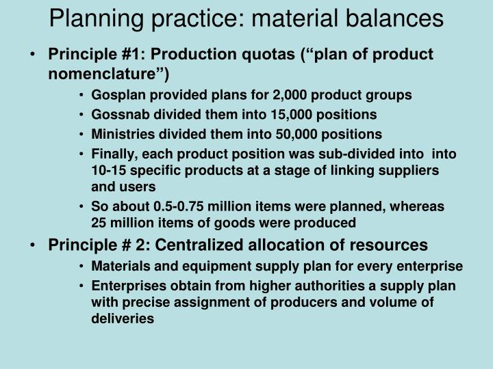 Planning practice: material balances
