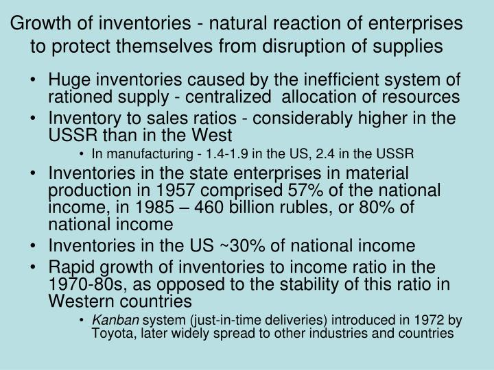 Growth of inventories - natural reaction of enterprises to protect themselves from disruption of supplies