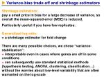 variance bias trade off and shrinkage estimators