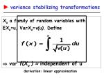 variance stabilizing transformations