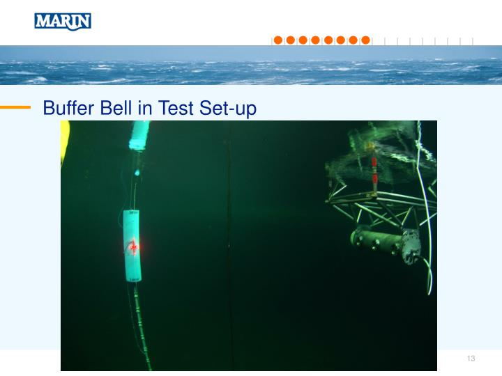 Buffer Bell in Test Set-up