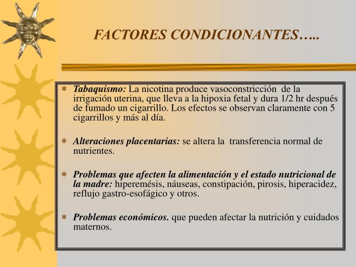 FACTORES CONDICIONANTES…..