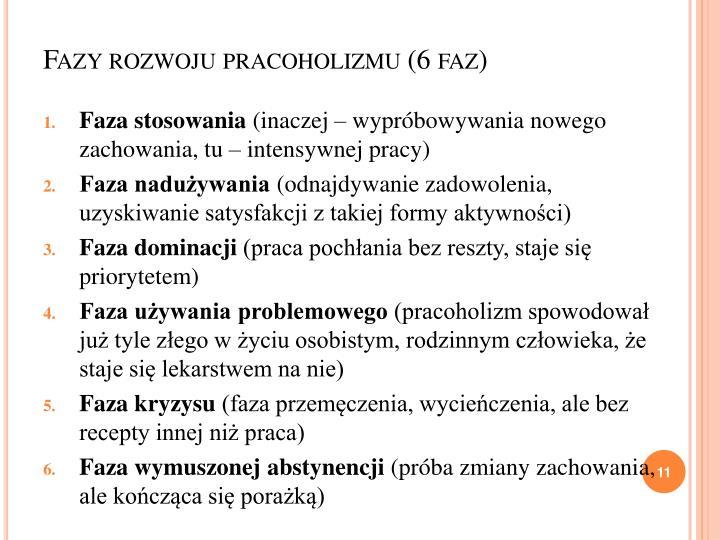 Fazy rozwoju pracoholizmu (6 faz)