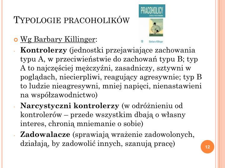 Typologie pracoholików