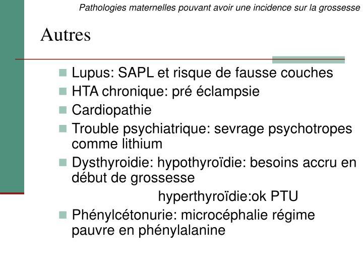 Lupus: SAPL et risque de fausse couches