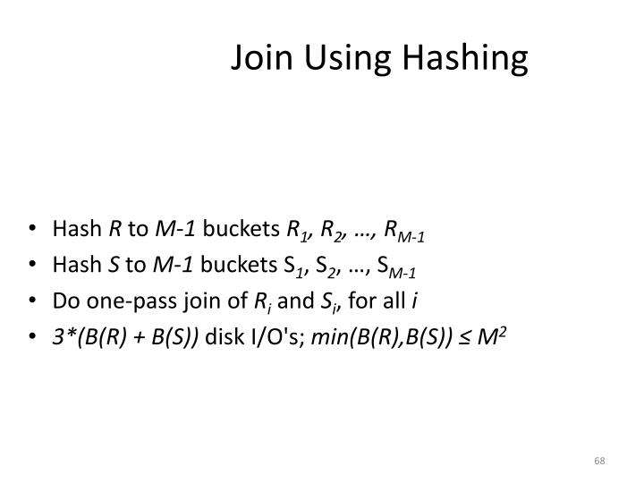 Join Using Hashing