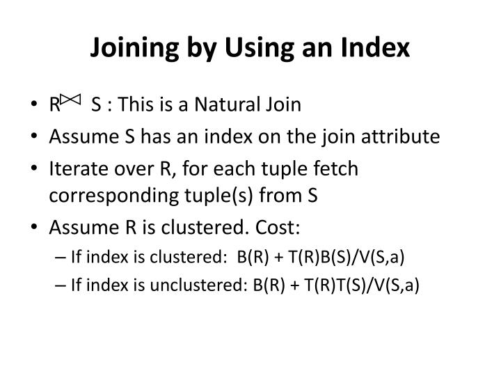 Joining by Using an Index