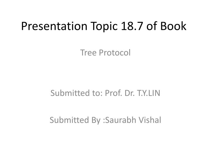 Presentation Topic 18.7 of Book