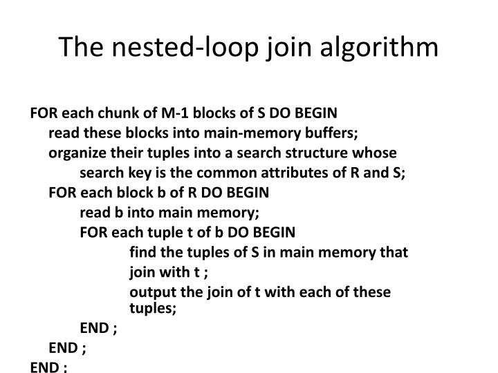 The nested-loop join algorithm