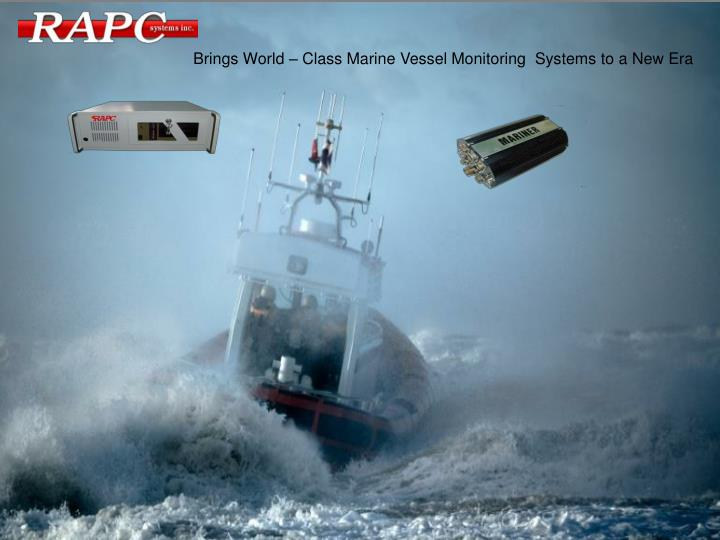 Brings World – Class Marine Vessel Monitoring  Systems to a New Era