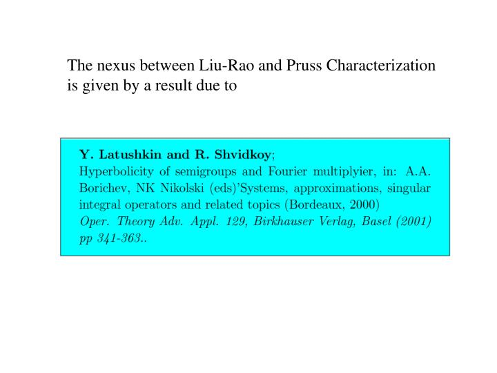 The nexus between Liu-Rao and Pruss Characterization is given by a result due to