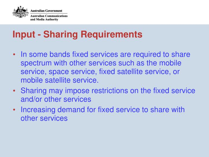Input - Sharing Requirements