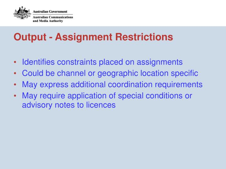Output - Assignment Restrictions