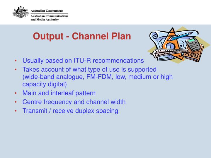 Output - Channel Plan