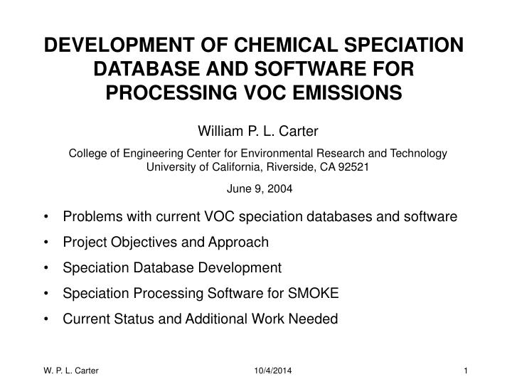 Development of chemical speciation database and software for processing voc emissions