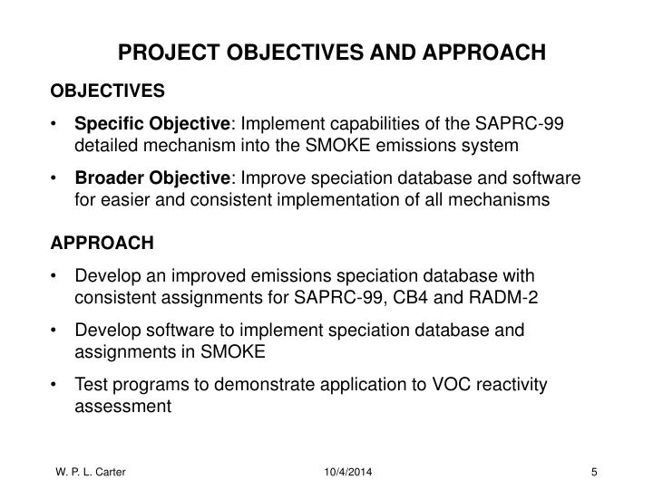 PROJECT OBJECTIVES AND APPROACH