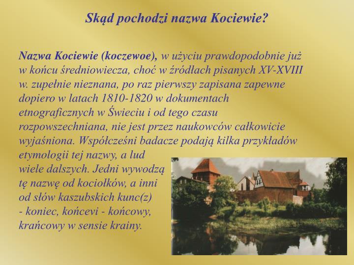 Skąd pochodzi nazwa Kociewie?