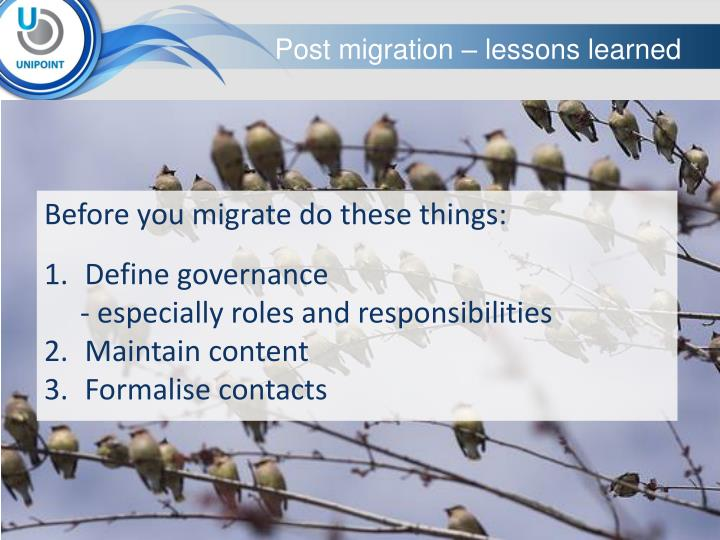 Post migration – lessons learned