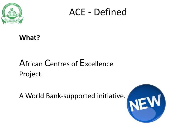 ACE - Defined