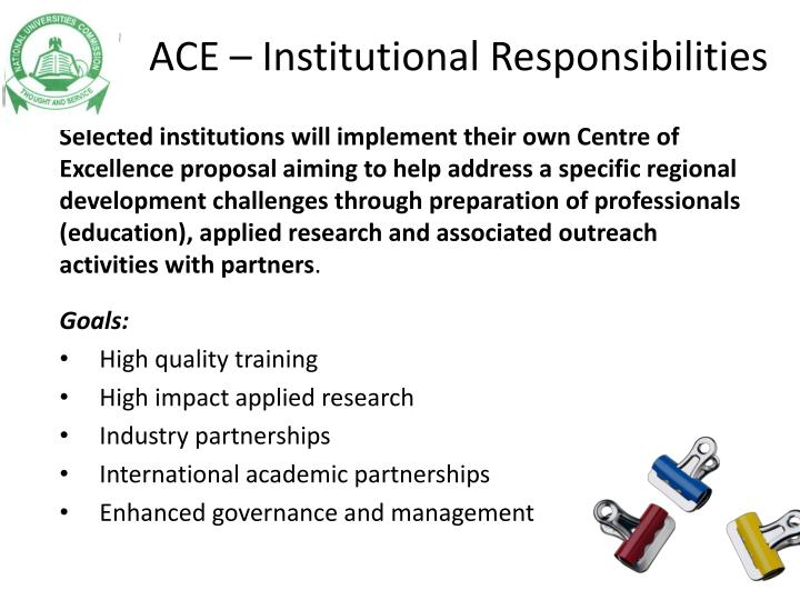 ACE – Institutional Responsibilities