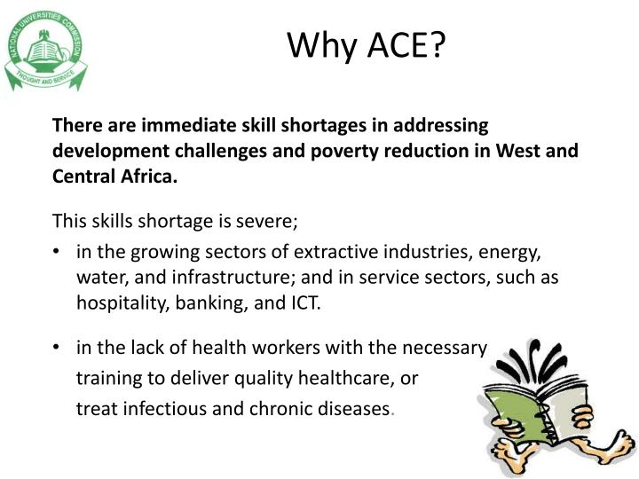 Why ACE?