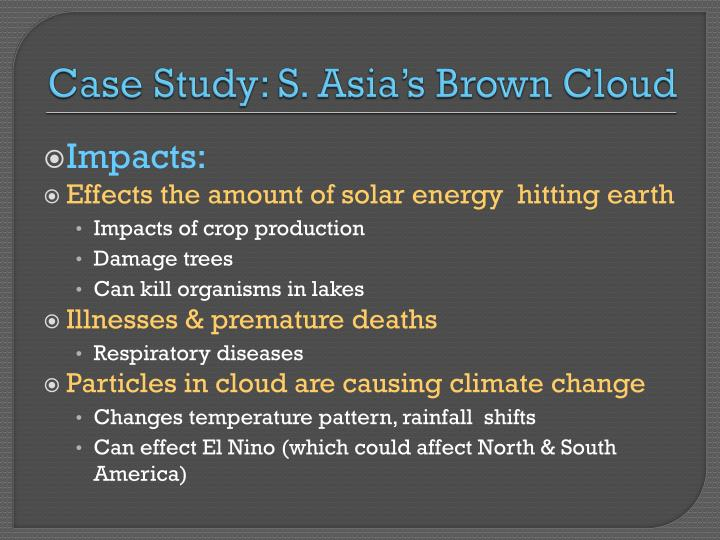 Case Study: S. Asia's Brown Cloud