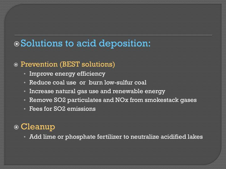 Solutions to acid deposition: